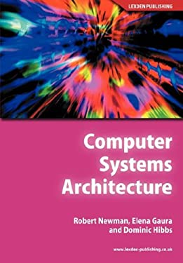 Computer Systems Architecture 9781904995098