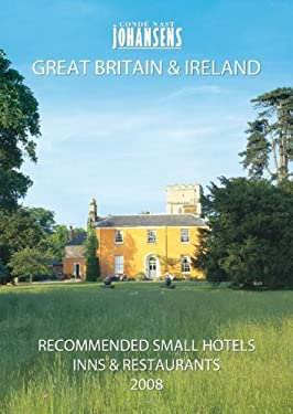 Conde' Nast Johansens Recommended Small Hotels, Inns and Restaurants: Great Britain & Ireland 9781903665343