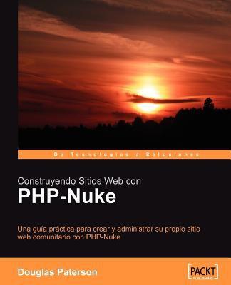 Construyendo Sitios Web Con PHP-Nuke 9781904811428
