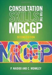 Consultation Skills for the MRCGP: Practice Cases for CSA and COT 20447458