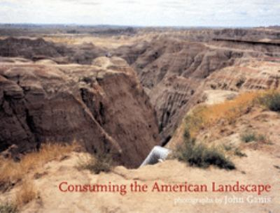 Consuming the American Landscape 9781904587002