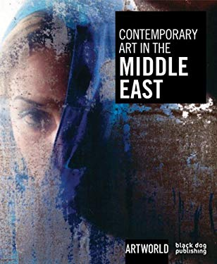 Contemporary Art in the Middle East 9781906155568