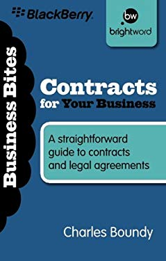Contracts for Your Business: A Straightforward Guide to Contracts and Legal Agreements 9781908003218