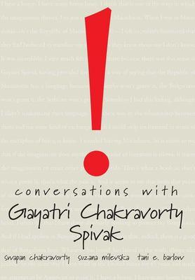 Conversations with Gayatri Chakravorty Spivak 9781905422289