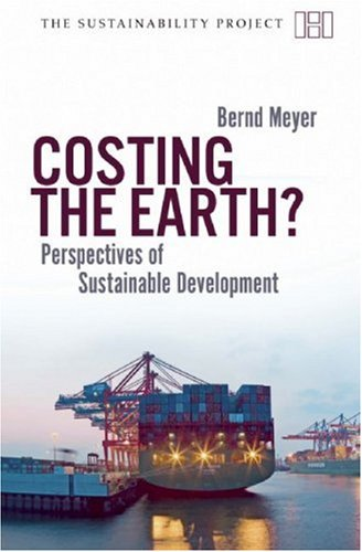 Costing the Earth?: Perspectives on Sustainable Development 9781906598129