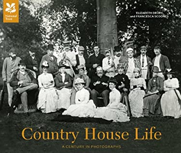 Country House Life: A Century of Change in Britain's Country Homes 9781907892257
