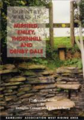 Country Walks in Mirfield, Emley, Thornhill and Denby Dale: 17 Circular Walks 9781901184303