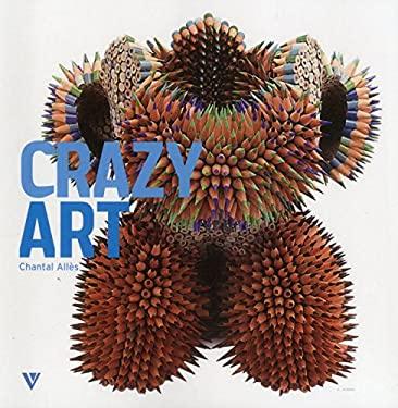 Crazy Art 9781908126085