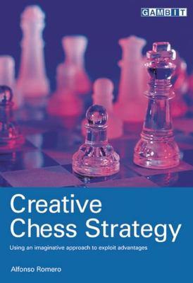 Creative Chess Strategy 9781901983920