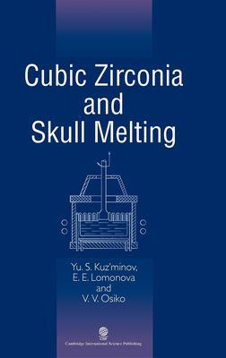 Cubic Zirconia and Skull Melting
