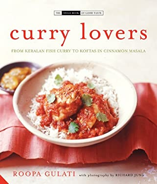 Curry Lovers: From Keralan Fish Curry to Koftas in Cinnamon Masala 9781903221945