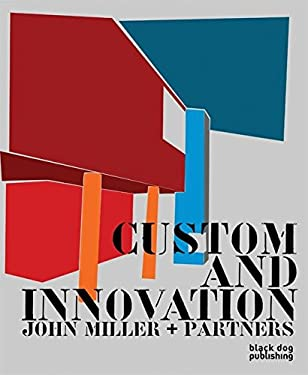 Custom and Innovation: John Miller + Partners 9781906155704