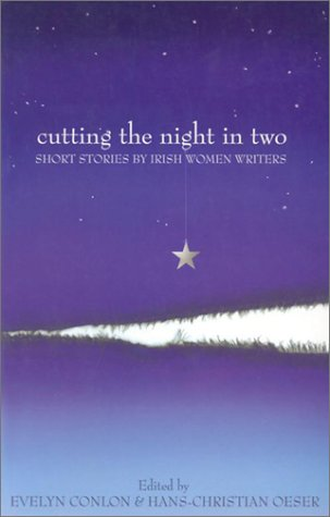 Cutting the Night in Two: Short Stories by Irish Women Writers 9781902602523