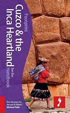 Footprint Cuzco & Inca Heartland Handbook 9781907263361