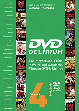 DVD Delirium Volume 4: The International Guide to Weird and Wonderful Films on DVD & Blu-Ray 9781903254622