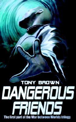 Dangerous Friends 9781905363827