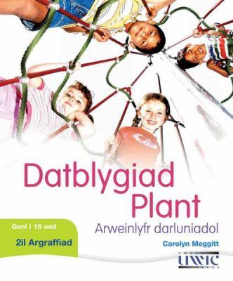 Datblygiad Plant: Arweinlyfr Darluniadol 9781905617661