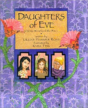 Daughters of Eve: Strong Women of the Bible 9781902283821