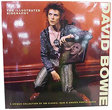 David Bowie: The Illustrated Biography 9781907176739