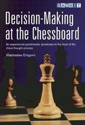 Decision-Making at the Chessboard 7743781