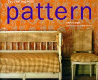 Decorating With Patterns 9781900518284