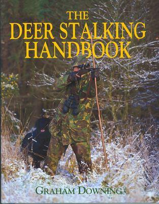 Deer Stalking Handbook 9781904057390