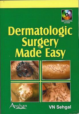 Dermatologic Surgery Made Easy 9781904798996