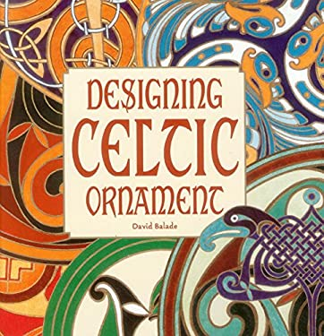 Designing Celtic Ornament 9781908126139