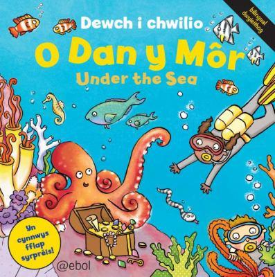 Dewch I Chwilio: O Dan y Mor 9781909666191