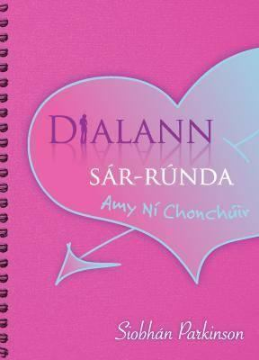 Dialann Sar-Runda: Amy Ni Chonchuir 9781901176780
