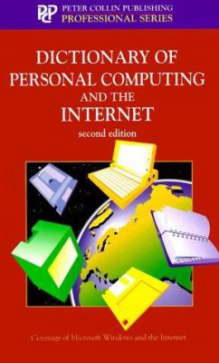 Dictionary of Personal Computing and the Internet 9781901659122