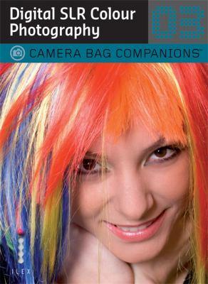 Digital SLR Colour Photography 9781905814794