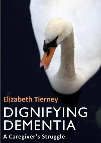 Dignifying Dementia 9781904887720