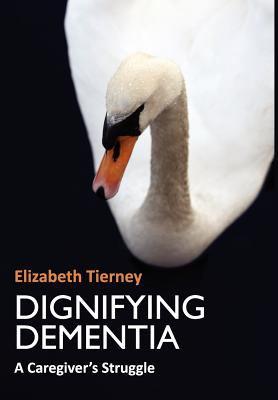 Dignifying Dementia 9781904887881