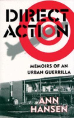Direct Action: Memoirs of an Urban Guerilla 9781902593487