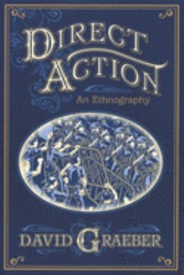 Direct Action: An Ethnography 9781904859796