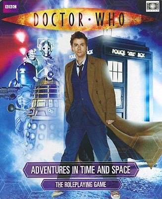 Doctor Who Adventures in Time and Space: The Role Playing Game 9781907204111