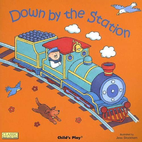 Down by the Station [With CD] 9781904550686