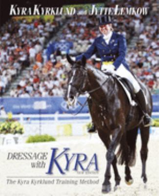 Dressage with Kyra 9781905693245