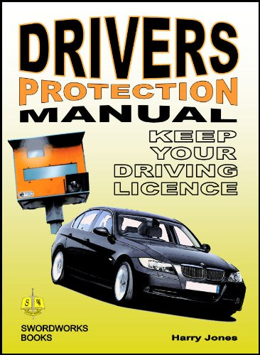 Driver's Protection - Manual Keep Your Driving License 9781906512422