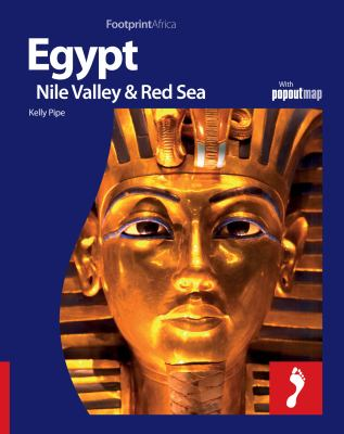 Egypt, Nile Valley & Red Sea: Full Colour Regional Travel Guide to Egypt, Nile Valley & Red Sea, Including Cairo 9781906098858