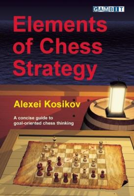 Elements of Chess Strategy 9781906454241