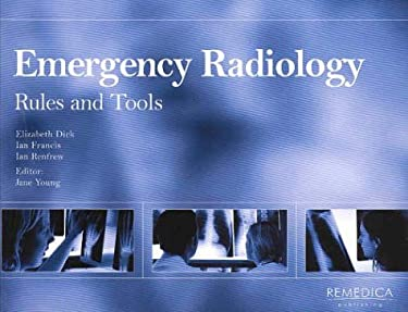Emergency Radiology: Rules and Tools 9781901346282