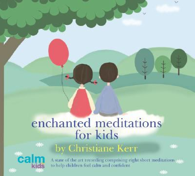 Enchanted Meditations for Kids 9781901923896