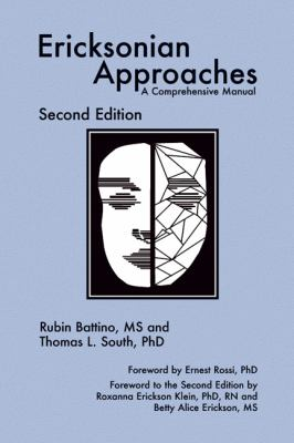 Ericksonian Approaches: A Comprehensive Manual 9781904424918
