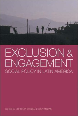 Exclusion and Engagement: Social Policy in Latin America 9781900039505