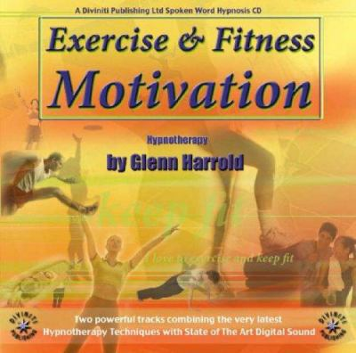 Exercise & Fitness Motivation: Hypnotherapy 9781901923728