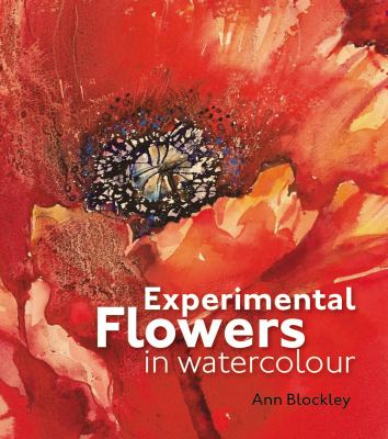 Experimental Flowers in Watercolour 9781906388775
