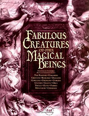 Fabulous Creatures and Other Magical Beings 9781904760467