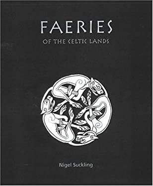 Faeries of the Celtic Lands 9781904332749